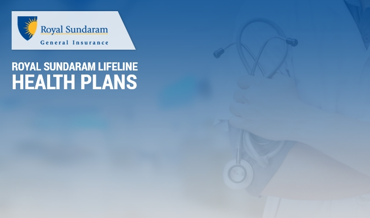 Royal Sundaram Lifeline Health Plans