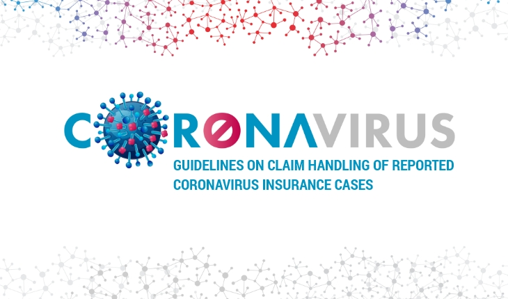Guidelines on Claim Handling of Reported Coronavirus Insurance Cases