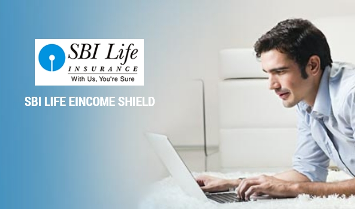 SBI Life eIncome Shield Plan