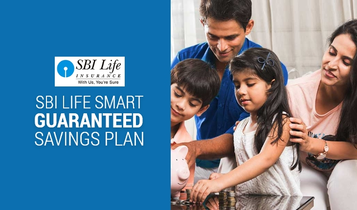 SBI Life Smart Guaranteed Savings Plan