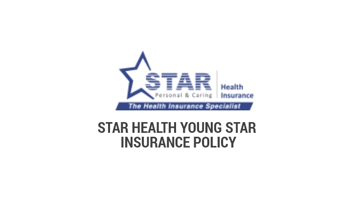 Star Health Young Star Insurance Policy Benefits Features In India 2020