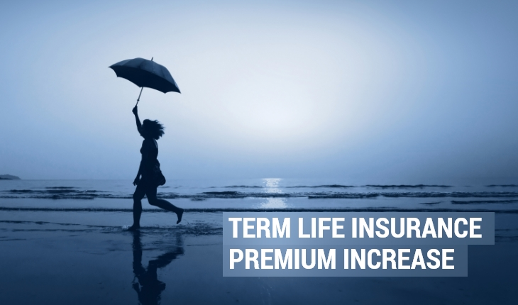 Term Life Insurance Premium Will Undergo Correction Shortly