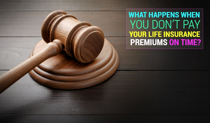 What Happens If You Stop Paying Life Insurance Premiums