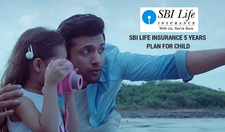 SBI Life Insurance 5 Years Plan for Child