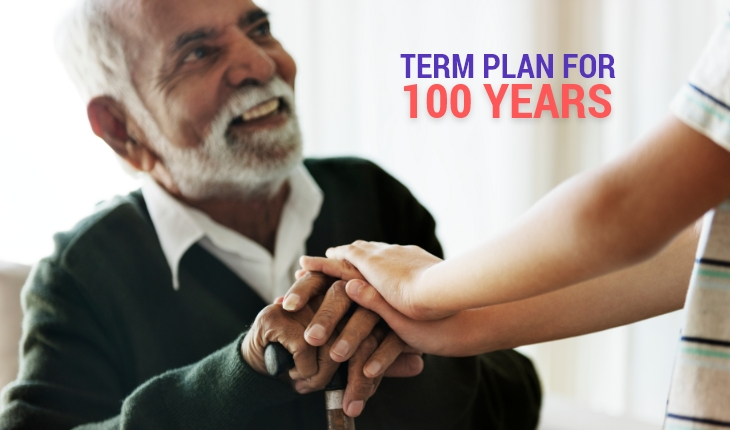 Term Plan for 100 years