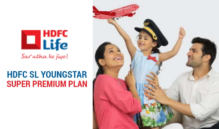 HDFC SL Youngstar Super Premium Plan