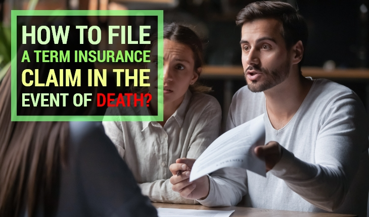 How to File a Term Insurance Claim in the Event of Death?