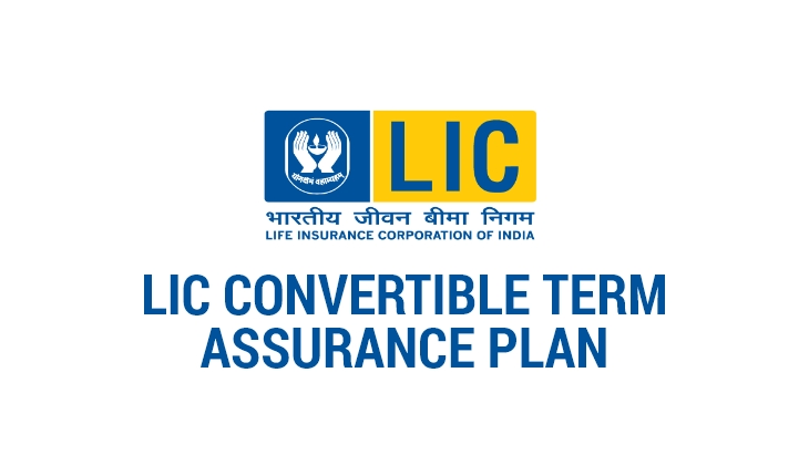LIC Convertible Term Assurance Plan