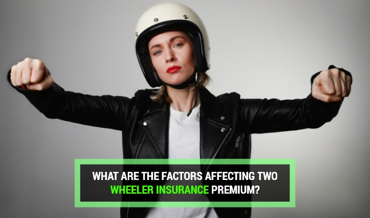 What are the factors affecting Two Wheeler Insurance Premium?