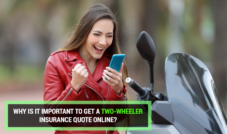 Why Is It Important to Get a Two-Wheeler Insurance Quote Online?
