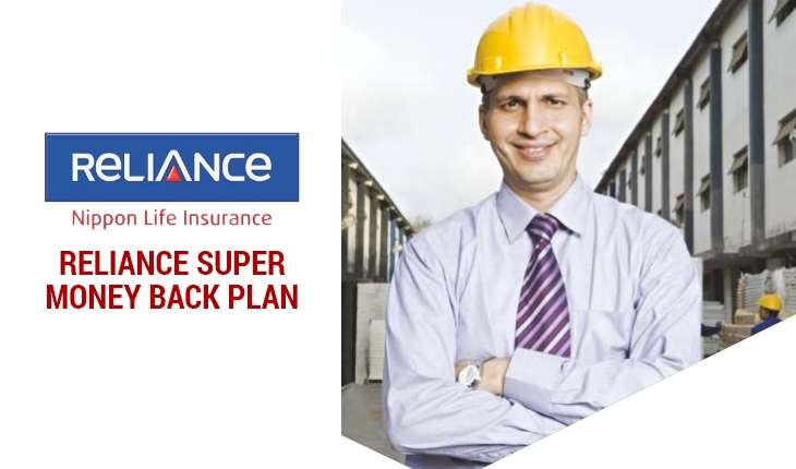 Reliance Super Money Back Plan