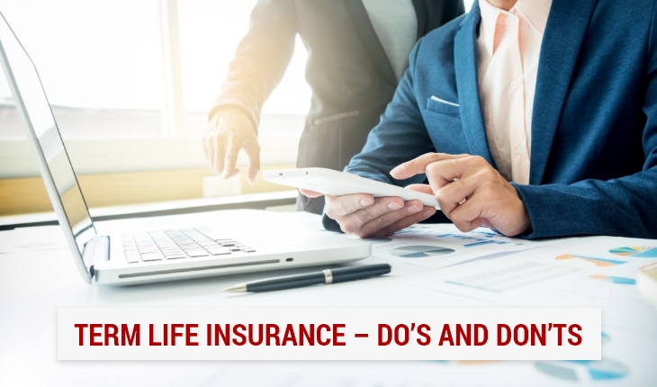 Term Life Insurance – Do's and Don'ts