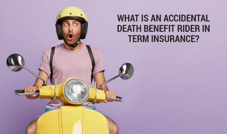 What is an Accidental Death Benefit Rider in Term Insurance?