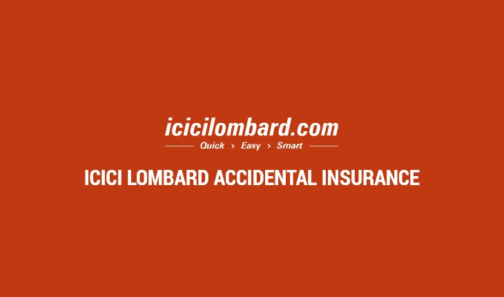 ICICI Lombard Accidental Insurance