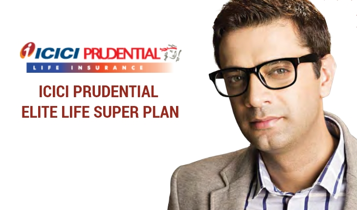 ICICI Pru Elite Life Super Plan