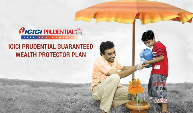 ICICI Pru Guaranteed Wealth Protector Plan