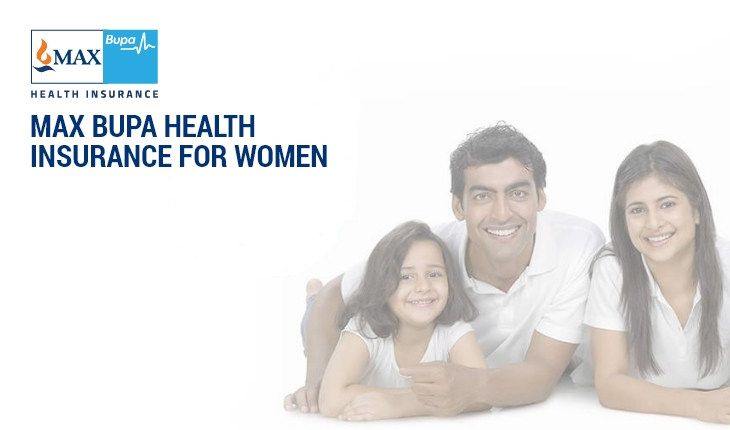 Max Bupa Health Insurance for Women
