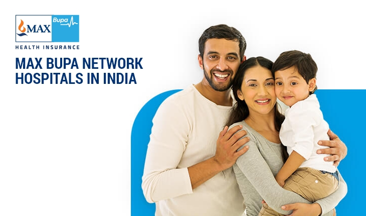 Max Bupa Network Hospitals in India