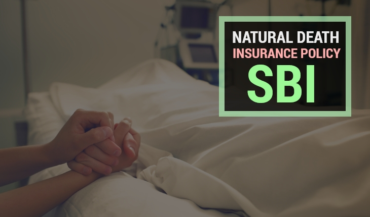 Natural Death Insurance Policy SBI