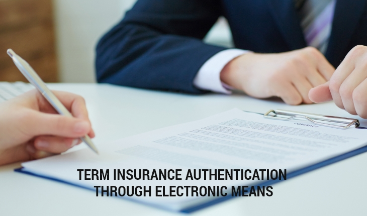 IRDA Guidelines- Term Insurance Authentication through Electronic Means