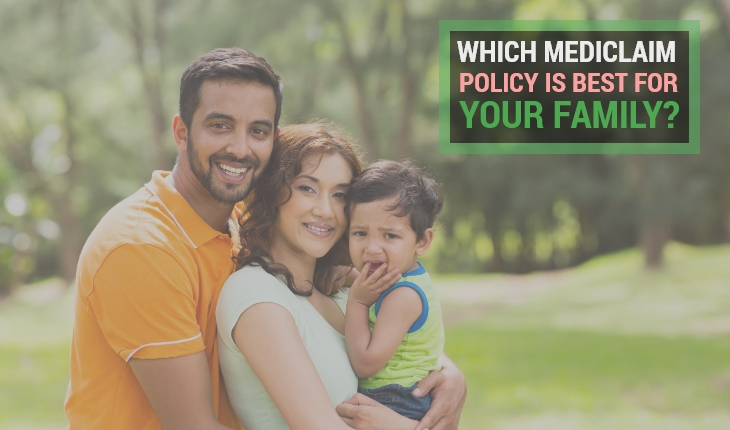 Which Mediclaim Policy is Best For Your Family?