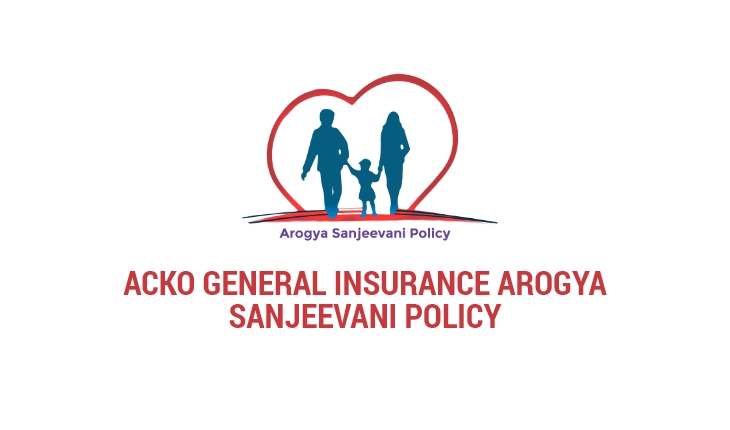 Acko General Insurance Arogya Sanjeevani Policy