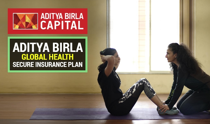 Aditya Birla Global Health Secure Insurance Plan