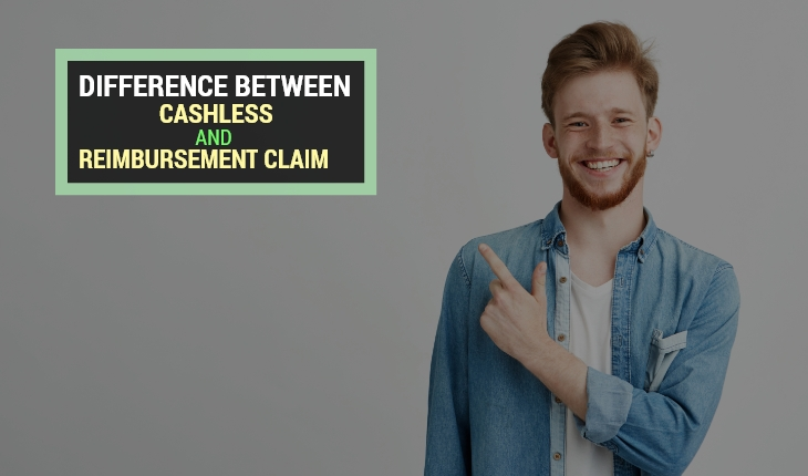 Difference Between a Cashless Claim and a Reimbursement Claim