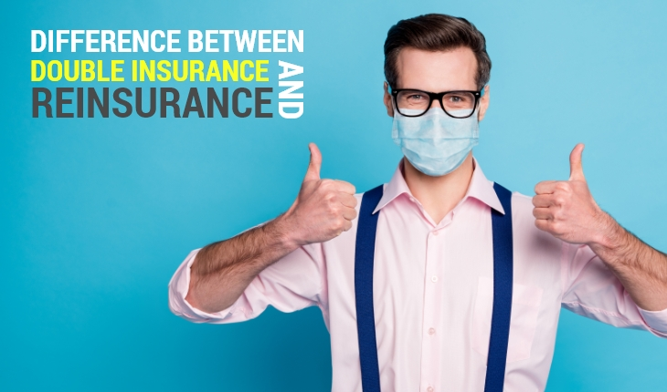 Difference Between Double Insurance and Reinsurance
