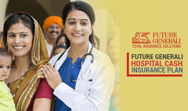 Future Generali Hospital Cash Insurance Plan