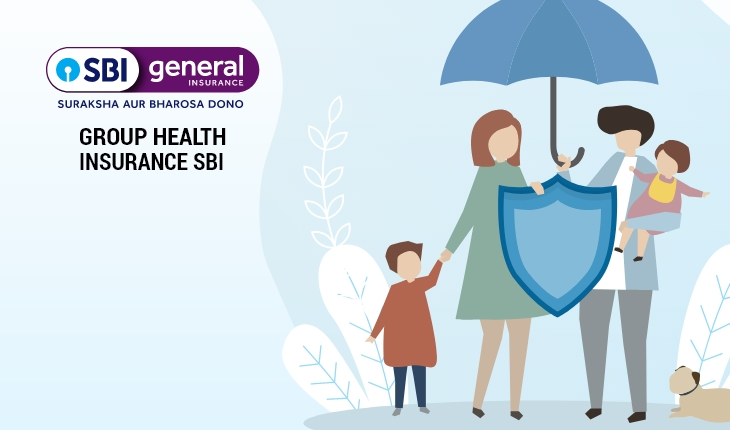 Group Health Insurance SBI - Benefits, Features, Coverage ...