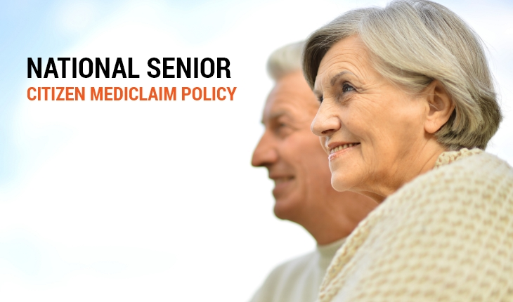 National Senior Citizen Mediclaim Policy