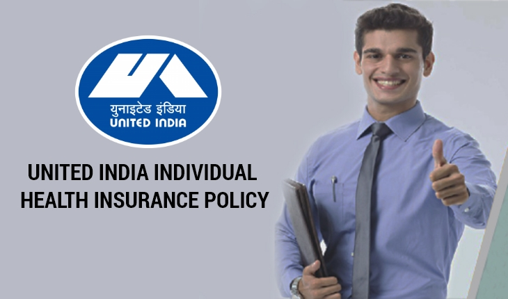 United India Individual Health Insurance Policy