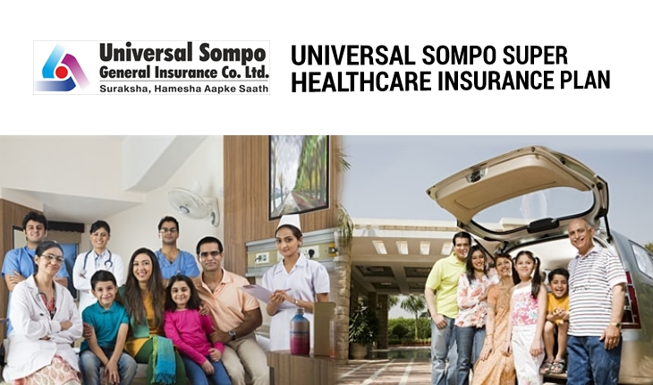 Universal Sompo Super Healthcare Insurance Plan