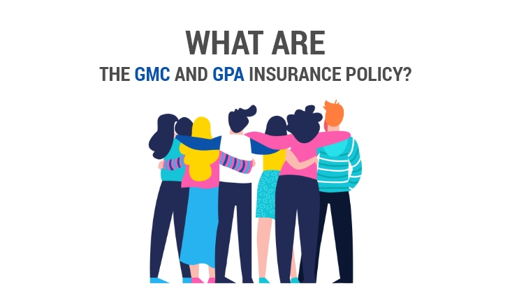 What are the GMC and GPA Insurance Policy?