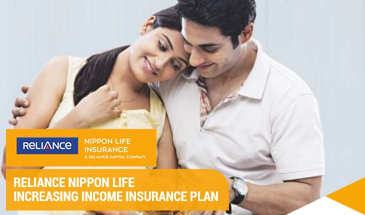 Reliance Nippon Life Increasing Income Insurance Plan