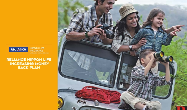 Reliance Nippon Life Increasing Money Back Plan - Key Features