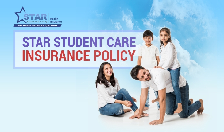 Star Student Care Insurance Policy
