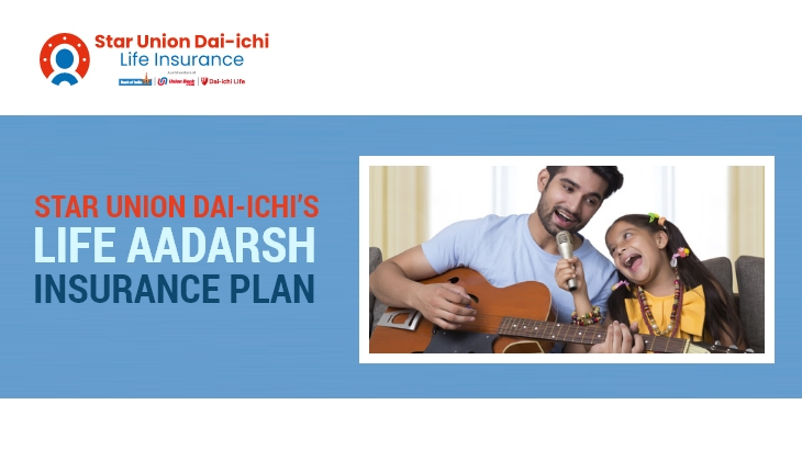 Star Union Dai-Ichi Life Aadarsh insurance Plan