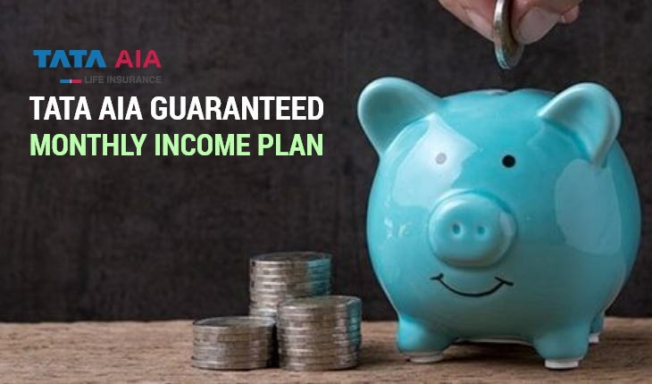 TATA AIA Guaranteed Monthly Income Plan
