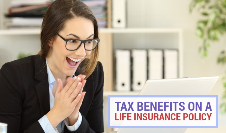 Tax Benefits on a Life Insurance Policy