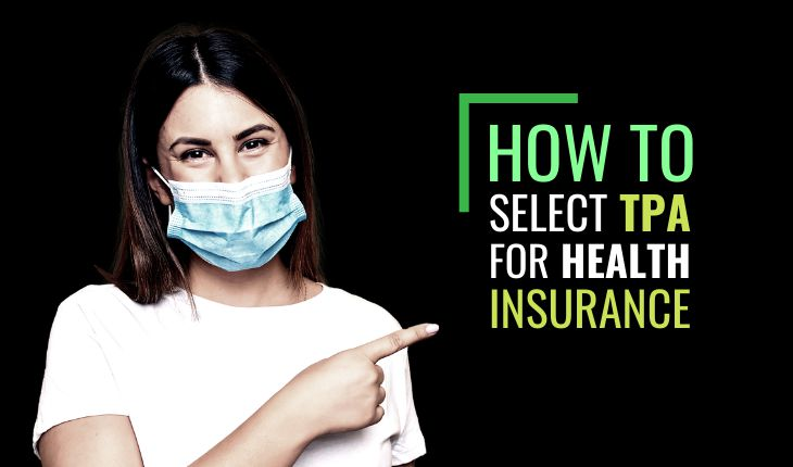 How to Select TPA for Health Insurance?