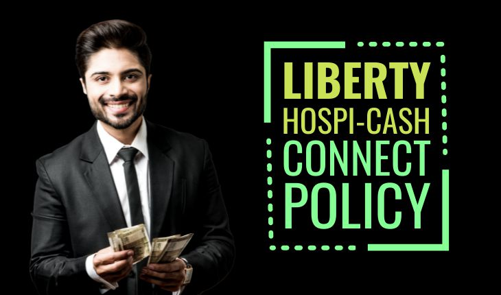 Liberty Hospi-Cash Connect Policy