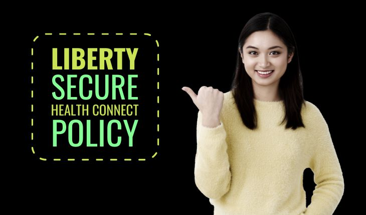 Liberty Secure Health Connect Policy