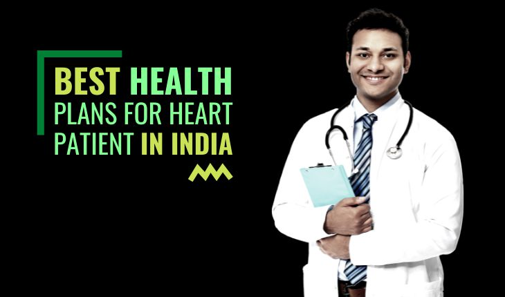 Best Health Insurance Plans for Heart Patients in India