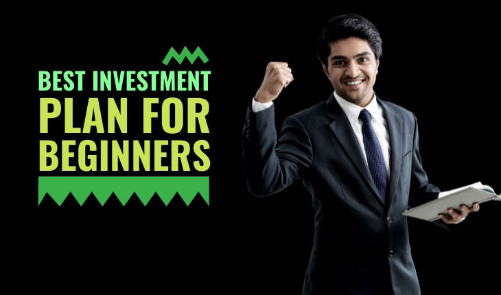 Best Investment Plans for Beginners