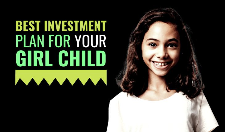 Best Investment Plans for Your Girl Child