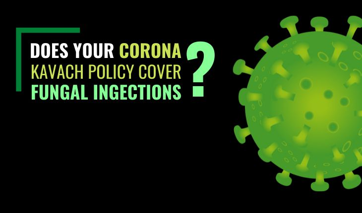 Does Your Corona Kavach Policy Cover Fungal Infections?