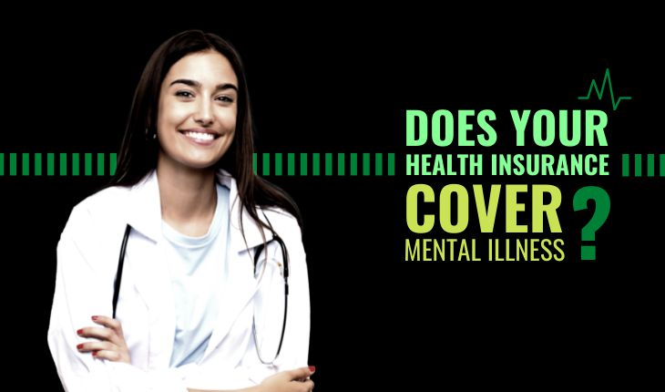 Does Your Health Insurance Cover Mental Illness?