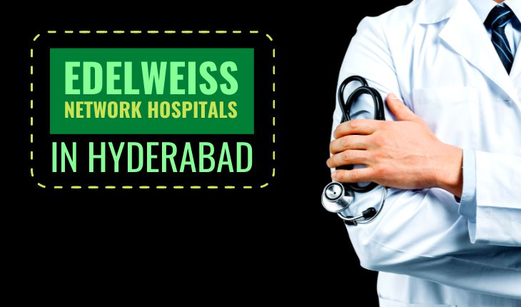 Edelweiss Network Hospitals in Hyderabad